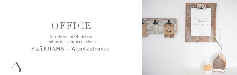 OFFICE – Mit dabei sind unsere limitierten und exklusiven SKÄRHAMN – Wandkalender