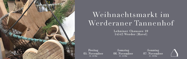 C&C HOLZMANUFAKTUR – Weihnachtsmarkt im Werderaner Tannenhof vom 05. bis 07. November 2021